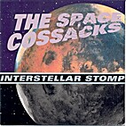 Intersteller Stomp by The Space Cossacks