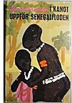 I kanot uppför Senegalfloden by Lars…