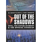 Out Of The Shadows by Dr. David Clarke and…
