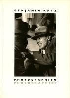 Benjamin Katz. Photograpien, Photographies…