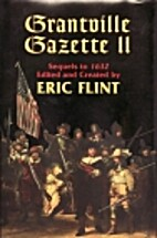 Grantville Gazette II by Eric Flint
