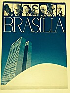 Brasília : Oscar Niemeyer : Lucio Costa :…