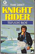 Knight Rider, Teuflische Rache by Frank…