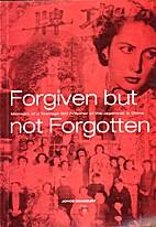 Forgiven but not Forgotten by Joyce Bradbury