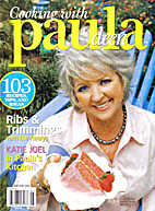 Cooking With Paula Deen, May/June 2008 Issue…