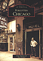 Forgotten Chicago by Ron Gordon