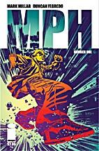 MPH #1 of 5 by Mark Millar