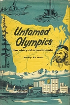 The untamed Olympics; the story of a…