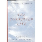 The Committed Life: An Adaptation of The…