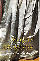 Verzamelde verhalen by Margriet de Moor