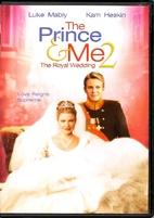 The Prince & Me 2: The Royal Wedding [2006…
