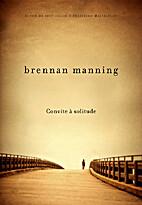 Convite à solitude by Brennan Manning