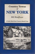 Country Towns of New York by Bill Kauffman