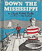 Down the Mississippi by Clyde Robert Bulla