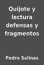 Quijote y lectura defensas y fragmentos by…