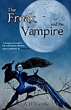 The Freak and The Vampire by Autumn Gentle