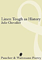 Linen tough as history by Julie Chevalier