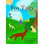Fox Tales (The Adventures of the Little Red…
