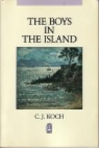 The Boys in the Island by C. J. Koch