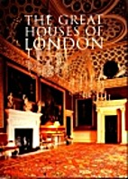 The Great Houses of London by David Pearce
