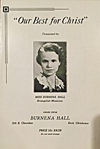 Our Best for Christ by Miss Burnena Hall