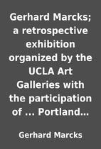Gerhard Marcks; a retrospective exhibition…