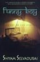 Funny boy : a novel by Shyam Selvadurai
