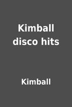 Kimball disco hits by Kimball