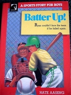 Batter Up (Sports Story for Boys) by Nathan…