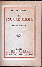 Le sourire blessé by Albert Thierry