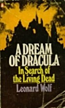 A dream of Dracula: in search of the living…