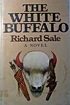 The White Buffalo by Richard Sale