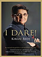 I Dare by Kiran Bedi