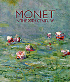 Monet in the 20th century by Claude Monet