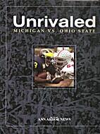 Unrivaled: Michigan VS. Ohio State by Ann…