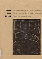 Boxes and bowls; decorated containers by…