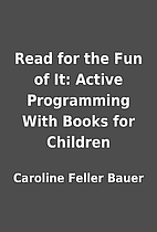 Read for the Fun of It: Active Programming…