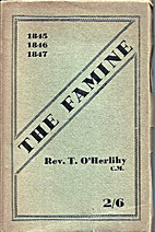 The Famine, 1845-1847: A Survey of its…