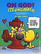 Oh God! Its' Grimm by Mike Peters