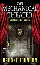 The Mechanical Theater: A Chroniker City…