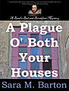 A plague o' both your houses: a Bard's bed &…