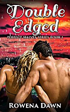 Double-Edged: Perfect Halves Series Book One…