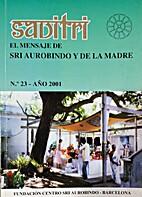 Savitri, el mensage de SRI Aurobindo y de la…
