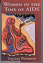 Women in the Time of AIDS: Women, Health And…