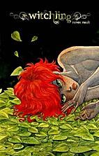 Witchling by Renée Nault