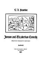Jonson and Elizabethan Comedy: Essays in…