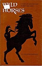 Wild Horses by Eva Pendleton Henderson
