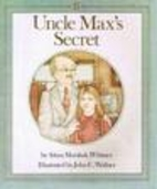 Uncle Max's Secret (spotlight books) by…