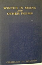 Winter in Maine and Other Poems by Charles…