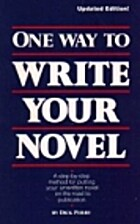 One way to write your novel by Dick Perry